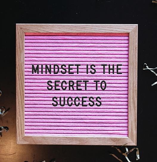 The #1 Secret to Success is Mindset